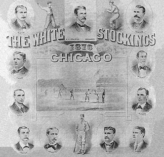 The 1876 Chicago White Stockings