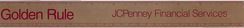 J. C. Penney Financial Services direct marketing division was sold off in the early 2000s.  This ruler was given to employees to emphasize the Golden Rule.