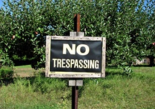 No trespassing lawn signs are common in many countries.