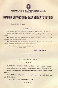 Italian notice, signed by general Emilio De Bono, proclaiming the abolishment of slavery in Tigray in Italian and Amharic. The abolition of slavery was one of the first measures taken by the Italian colonial government in Ethiopia.