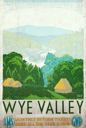 A railway poster advertising the Wye Valley as a tourist destination. Date is before 1942.
