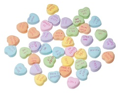 Conversation hearts, candies with messages on them that are strongly associated with Valentine's Day.