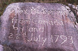 Inscription at the end of the Alexander Mackenzie's Canada crossing located at 52°22′43″N 127°28′14″W / 52.37861°N 127.47056°W / 52.37861; -127.47056