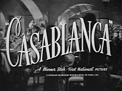 Casablanca, an American romantic drama film directed by Michael Curtiz