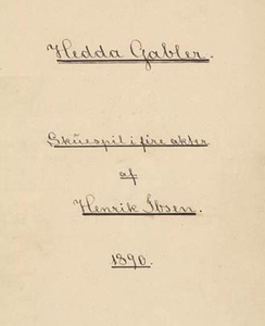 Title page of the author's 1890 manuscript of Hedda Gabler