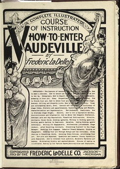 This 1913 how-to booklet for would-be vaudevillians was recently republished.