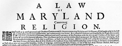 The Maryland Toleration Act, passed in 1649.