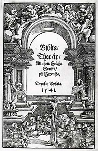 Title page of the Swedish Gustav Vasa Bible, translated by the Petri brothers, along with Laurentius Andreae