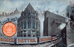 "The ""Bigger, Busier and Better Boston"" campaign, 1907."