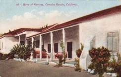 "Postcard from 1906, where the rancho is called the ""Home of Ramona"""