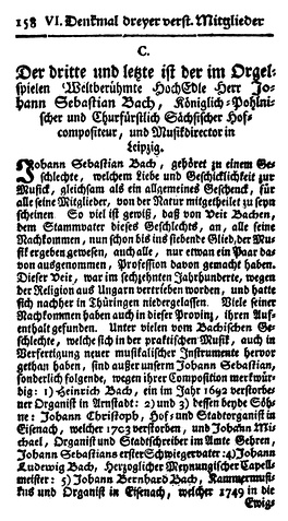 "First page of Bach's Nekrolog by Carl Philipp Emanuel Bach and Johann Friedrich Agricola, as published in Mizler's Musikalische Bibliothek, Volume IV Part 1 (1754). Despite the errors contained in it, this obituary of less than 20 pages is arguably ""the richest and most trustworthy"" source on Bach produced before the 19th century.[51]"
