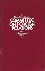 1976 publication of the Senate Foreign Relations Committee on the occasion of its 160th anniversary