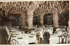 """The Cave"" in the basement of the Gruenwald (later Roosevelt) Hotel, New Orleans opened in 1912; said by some to be one of the first ""nightclubs"" in the United States"