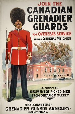 World War I recruitment poster for the Canadian Grenadier Guard.