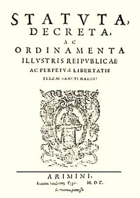 The San Marino constitution, or more precisely statutes, of 1600