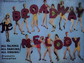 "Movie poster featuring fifteen young women in dance outfits. The first appears to hold the word ""The"" in large letters. The other fourteen hold up the individual letters that spell out ""Broadway Melody"". Accompanying text reads, ""All Talking, All Dancing, All Singing! Dramatic Sensation."""