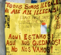 Hispanic protest against California immigration policy. Todos somos ilegales – We are all Illegals. Also, The land we stand on, every inch of it stolen.