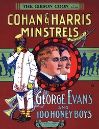 "1908 sheet music cover depicting Cohan & Sam Harris with minstrel show star George ""Honey Boy"" Evans."