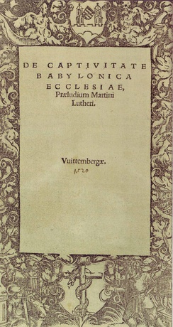 Title page of Martin Luther's De Captivitate Babylonica Ecclesiae