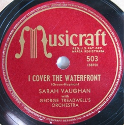 Sarah Vaughan I Cover the Waterfront with George Treadwell's Orchestra.