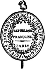 Seal of the Jacobin Club: 'Society of the Jacobins, Friends of Freedom and Equality'