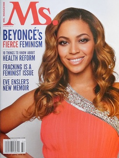 Beyoncé Knowles talked about feminism in the 2013 Spring issue of Ms. magazine