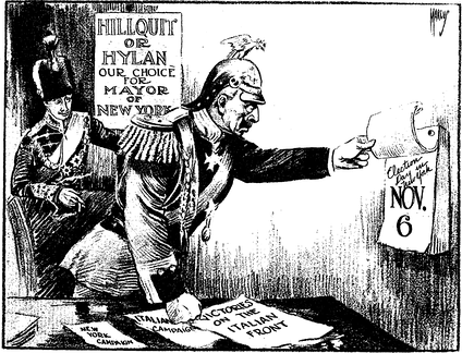 """The New Western Front"", a Sunday New York Times cartoon of November 4th, 1917, implying that German enemy rulers favor Mayoral candidates Morris Hillquit and John F. Hylan on Election Day two days later. The caption reads, Crown Prince: ""Any more victories, Papa?"" - Kaiser (Wilhelm II): ""I can't tell until Tuesday."""