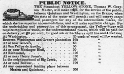 An advertisement for the steamboat Yellow Stone, December 1836. Packet service between Quintana and Washington, Republic of Texas.
