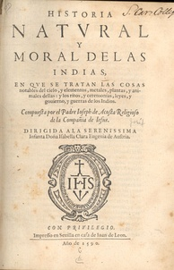 Acosta's Historia natural y moral de las Indias (1590) text on the Americas