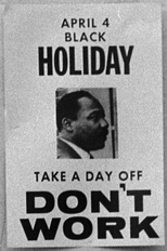 Sign (1969) pro­mot­ing a holiday on the an­ni­ver­sa­ry of King's death