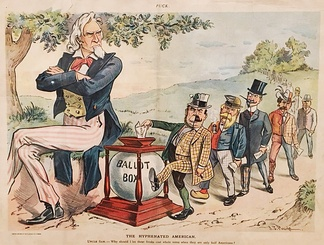 "Cartoon from Puck, August 9, 1899 by J. S. Pughe. Uncle Sam sees hyphenated voters and asks, ""Why should I let these freaks cast whole ballots when they are only half Americans?"""