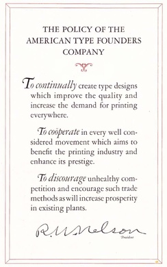 The printing equipment company American Type Founders explicitly states in its 1923 manual that its goal is to 'discourage unhealthy competition' in the printing industry.