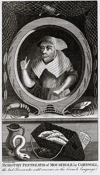 Dolly Pentreath, last native speaker of the Cornish language, in an engraved portrait published in 1781.