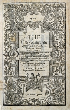 The first edition of Raphael Holinshed's Chronicles of England, Scotlande, and Irelande, printed in 1577.