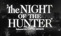 An image from the original trailer for The Night of the Hunter