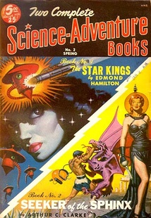 "Clarke's novella ""The Road to the Sea"" was originally published in Two Complete Science-Adventure Books in 1951 as ""Seeker of the Sphinx"""