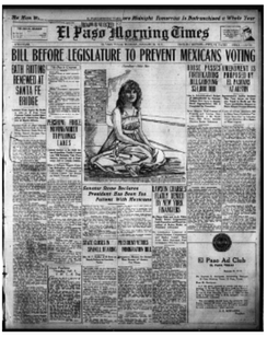 "El Paso Morning Times newspaper January 30, 1917 Headlinedː ""Bill Before Congress To Prevent Mexicans Voting"" depicts the 1917 Bath Riots begun by Carmelita Torres at the Santa Fe International Bridge disinfecting plant at the El Paso, Texas and Juarez, Mexico border."