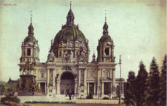 The Berlin Cathedral c. 1900