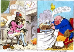 "In French Liberty. British Slavery (1792), James Gillray caricatured French ""liberty"" as the opportunity to starve and British ""slavery"" as bloated complaints about taxation."