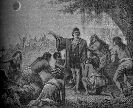 Columbus awes the Jamaican natives by predicting the lunar eclipse of 1504.