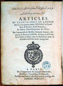 Bilingual Franco-Turkish translation of the 1604 Franco-Ottoman Capitulations between Sultan Ahmed I and Henry IV of France, published by François Savary de Brèves (1615)[31]