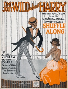 "Cover of sheet music of ""I'm Just Wild About Harry"", from the musical Shuffle Along, by Blake and Noble Sissle, 1921"