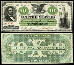 $10 Demand Note issued in 1861, while Lincoln was still alive.