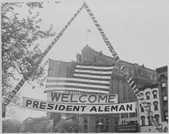 Banner in Washington, D.C. welcoming Alemán on his official visit in 1947.