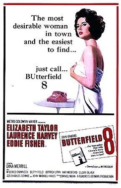 Promotional poster for BUtterfield 8, for which Taylor won her first Academy Award