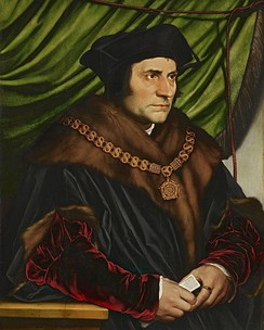 Thomas More, with John Fisher the leader of political resistance against the break with Rome. Both were executed in 1535.