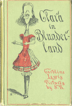 The cover of Clara in Blunderland (1902), a political parody of Alice in Wonderland