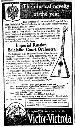 1911 advertisement for the Imperial Russian Balalaika Orchestra and Victor Records