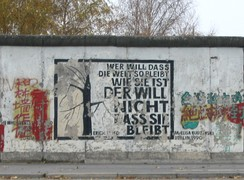 "Berlin Wall: ""Anyone who wants to keep the world as it is, does not want it to remain"""