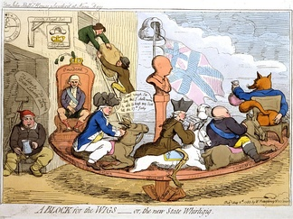 In A Block for the Wigs (1783), caricaturist James Gillray caricatured Charles James Fox's return to power in a coalition with Frederick North, Lord North (George III is the blockhead in the centre)